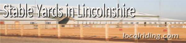 Lincolnshire Livery Yards - Caistor Equestrian Centre
