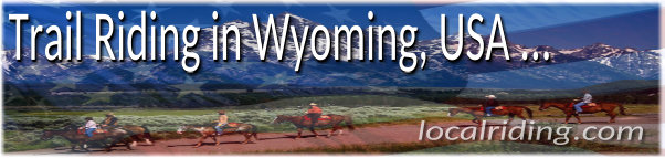 Trail Riding & Horse Riding in Wyoming, USA
