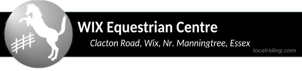 Wix Equestrian Centre Clacton Road, Wix, Nr. Manningtree, Essex. CO11 2RU